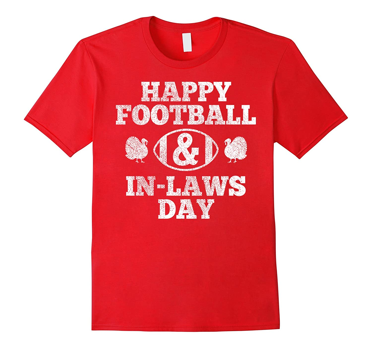 Thanksgiving Tee Shirt Happy Football And In-Laws Day Shirt-Art