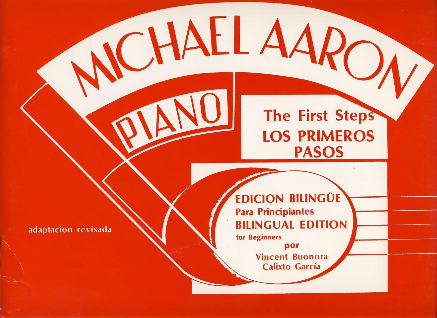 AARON - Curso para Piano: Lecciones (Preparatorio) Los Primeros Pasos Metodo Moderno para Piano (Spanish) Paperback – 2005