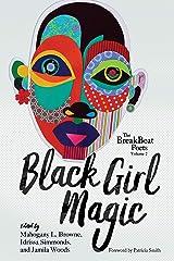 The BreakBeat Poets Vol. 2: Black Girl Magic Paperback