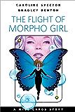 The Flight of Morpho Girl: A Tor.com Original (Wild Cards)