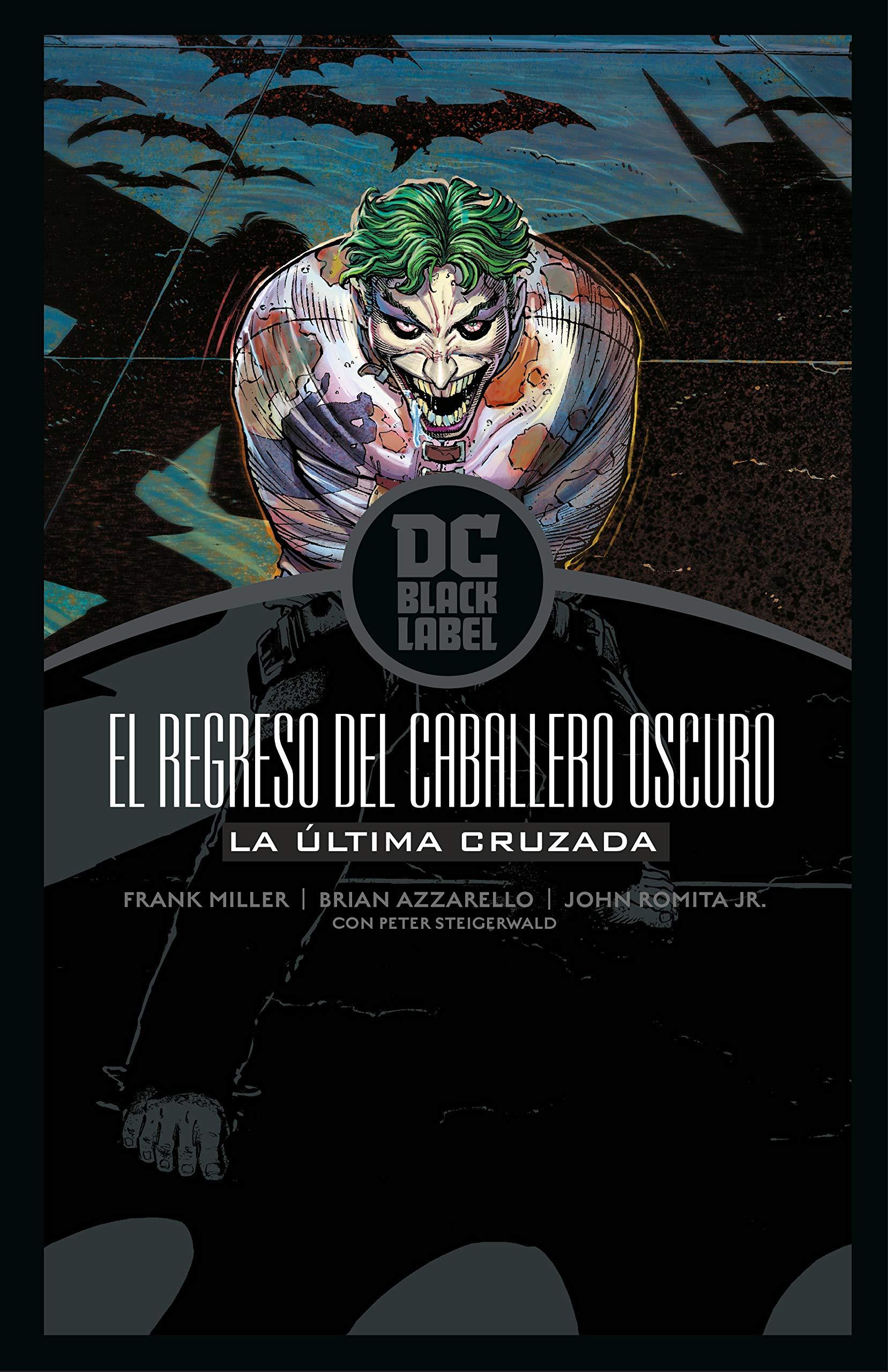 Batman: El Regreso Del Caballero Oscuro - La Última Cruzada ...