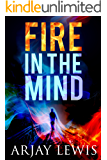 Fire In The Mind: Leonard Wise Book 1