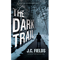 The Dark Trail (The Sean Kruger Series Book 6) (English Edition)