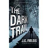 The Dark Trail (The Sean Kruger Series Book 6)