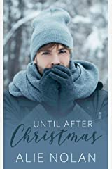 Until After Christmas Kindle Edition