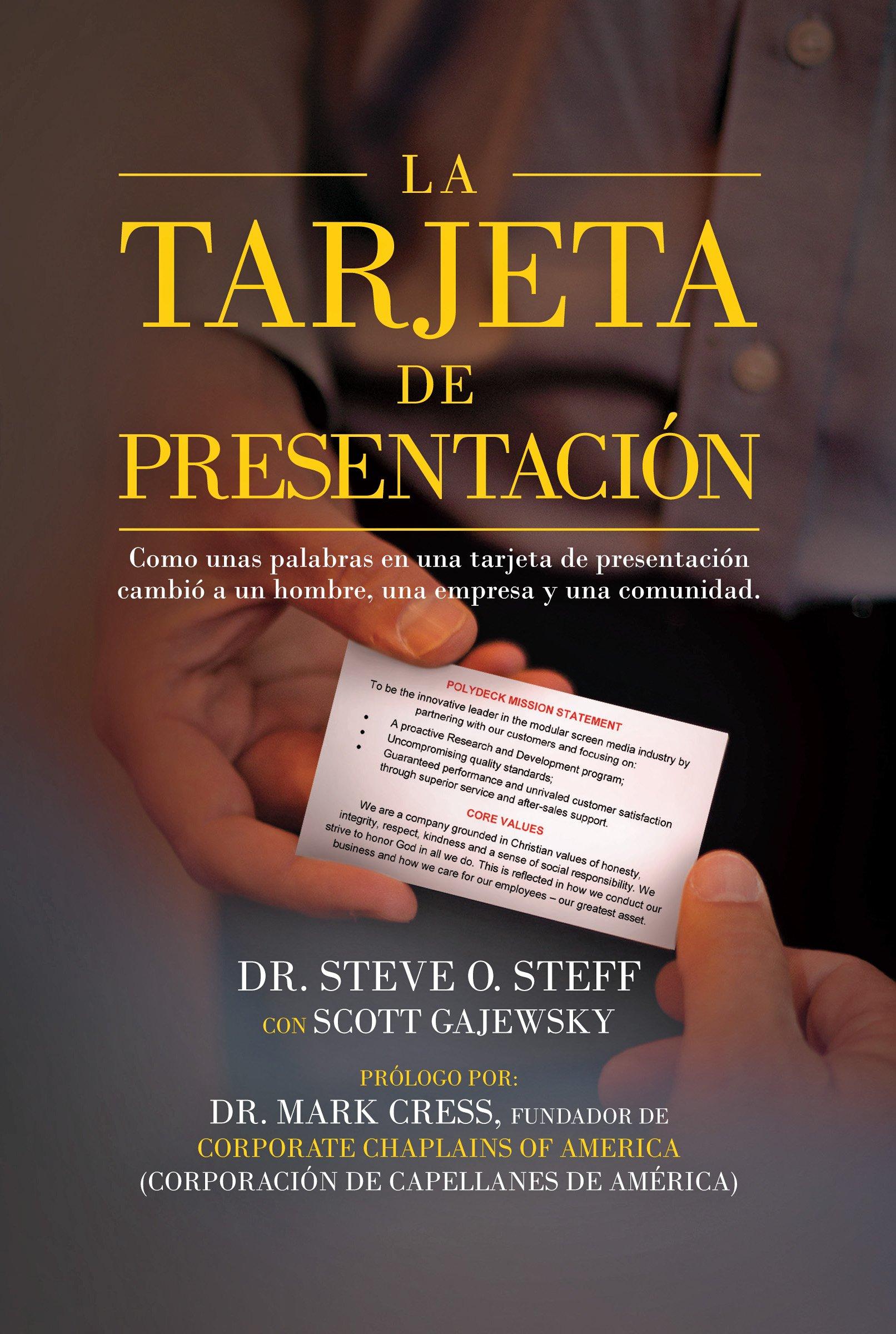 La Tarjeta de Presentación (Spanish Edition): Dr. Steve O ...