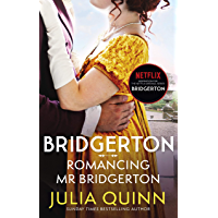 Bridgerton: Romancing Mr Bridgerton (Bridgertons Book 4): Inspiration for the Netflix Original Series Bridgerton…