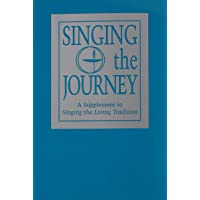 Singing the Journey: A Supplement to Singing the Living Tradition