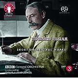 Edward Elgar: Short Orchestral Works [SACD Hybrid Multi-channel]