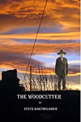 The Woodcutter: a tale of Wovoka Kindle Edition