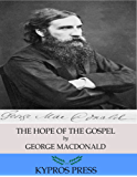 The Hope of the Gospel (English Edition)