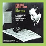 Pierre Monteux in Boston - A Treasury of Concert Performances 1951-58