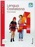Lengua Castellana 3 Primaria, Saber Hacer, pack de 3 libros - 9788468011967