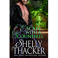 Escape with a Scoundrel (Escape with a Scoundrel Series Book 1) (English Edition)