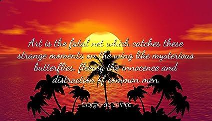 Amazon com: Giorgio de Chirico - Famous Quotes Laminated