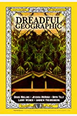 Dreadful Geographic, Issue 2. Kindle Edition