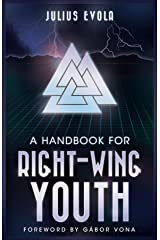 A Handbook for Right-Wing Youth Kindle Edition