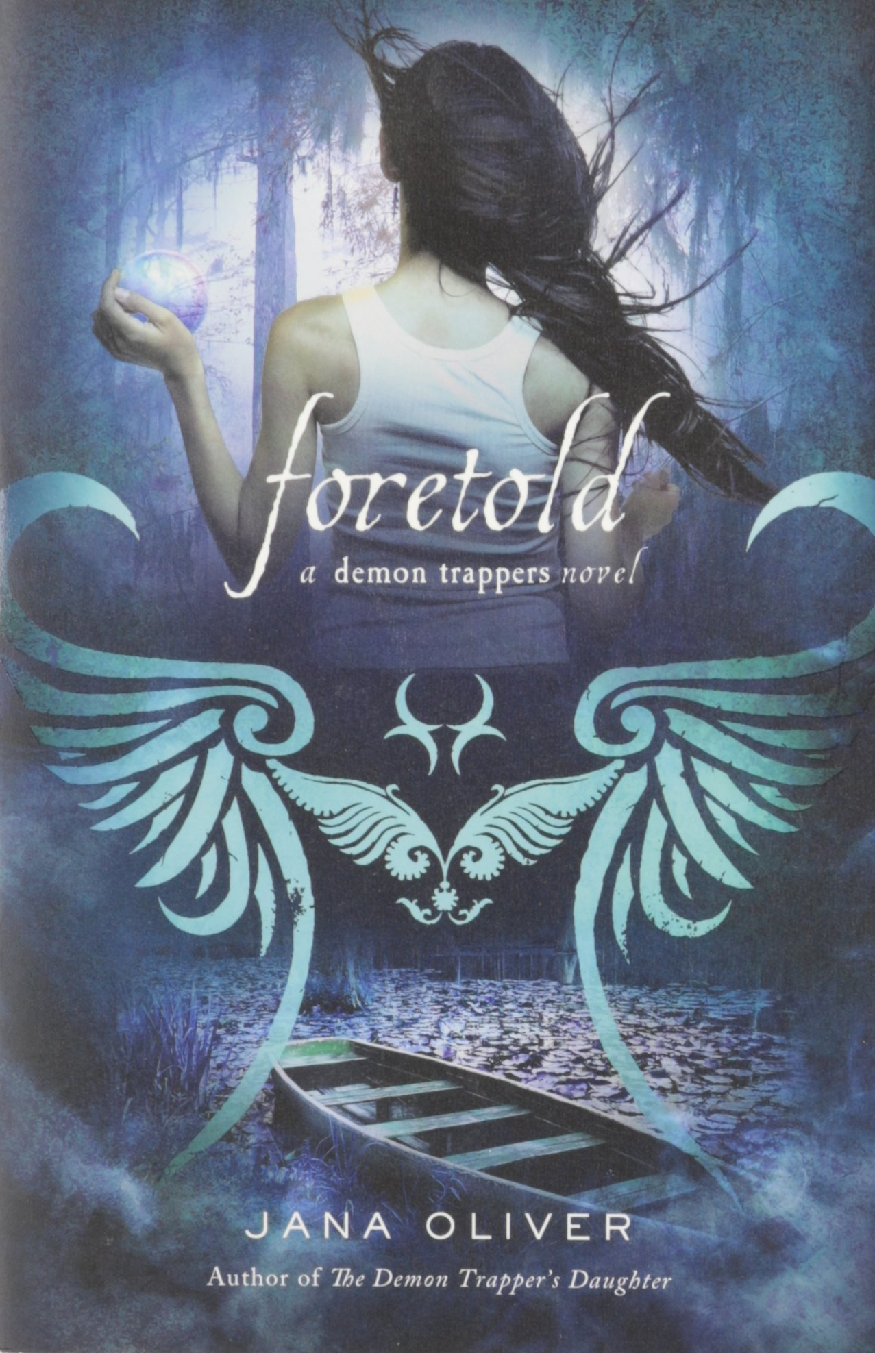 Foretold: A Demon Trappers Novel ebook