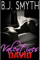 Valentines: David, #5 Kindle Edition