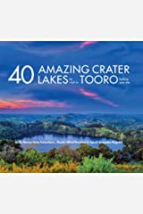 40 Amazing Crater Lakes to Visit in Tooro Before You Die Kindle Edition
