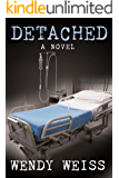 Detached: A Thriller Novel
