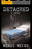 Detached: A Novel