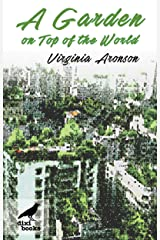 A Garden on Top of the World Kindle Edition