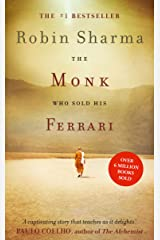The Monk Who Sold his Ferrari: The inspiring tale from international bestselling author, Robin Sharma (English Edition) eBook Kindle