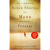 The Monk Who Sold his Ferrari: The inspiring tale from international bestselling author, Robin Sharma