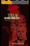 True Detective (Nathan Heller Novels) (English Edition)