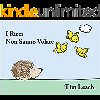 I Ricci Non Sanno Volare (Italian Edition)