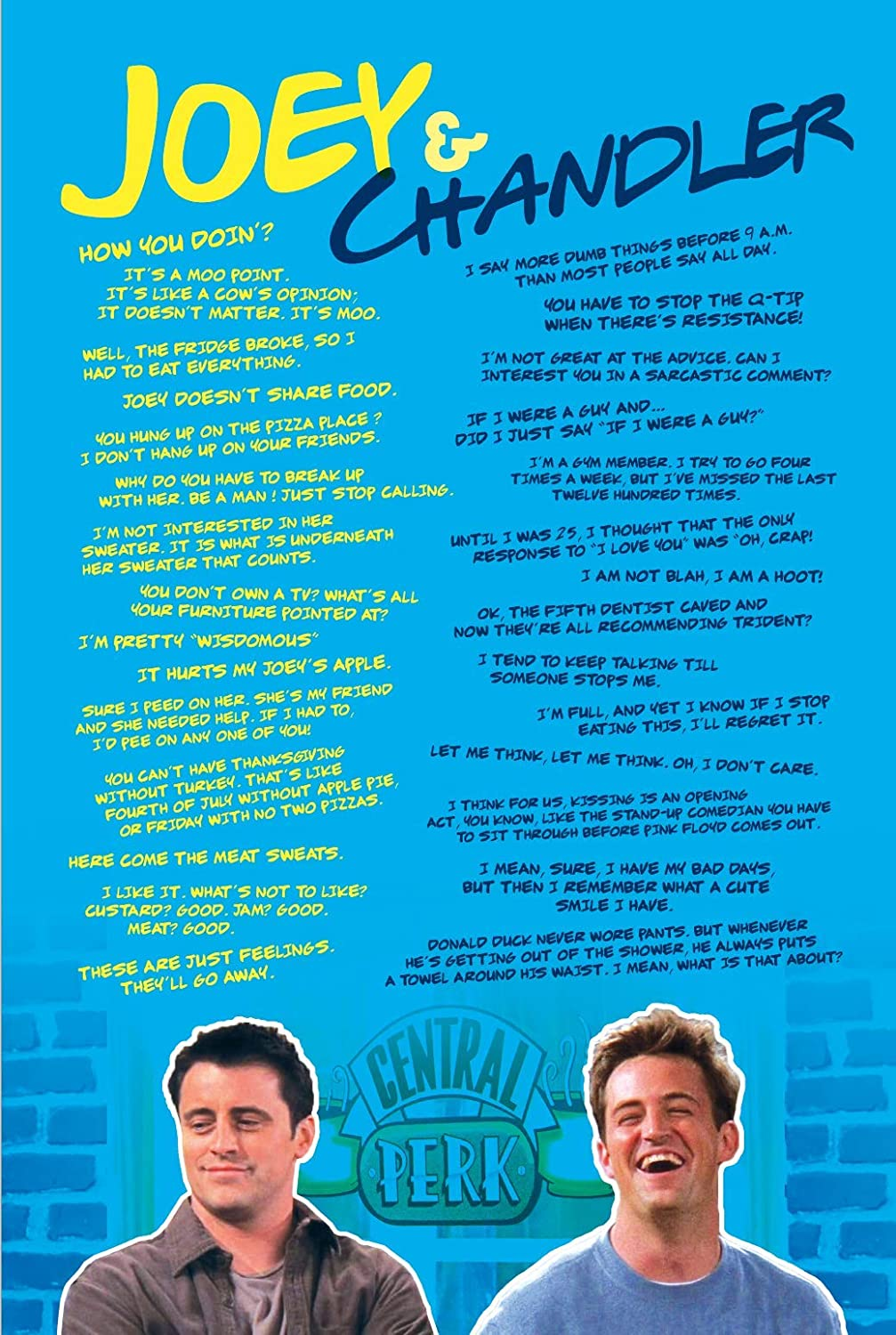 Cool TV Props New Friends Poster - Friends Merchandise TV Show Poster- Joey and Chandler Posters - Friends Show Gifts and Decor (Joey & Chandler Quotes)