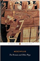 The Persians and Other Plays (Penguin Classics) Paperback