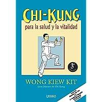 Chi Kung Para La Salud y La Vitalidad (Spanish Edition)