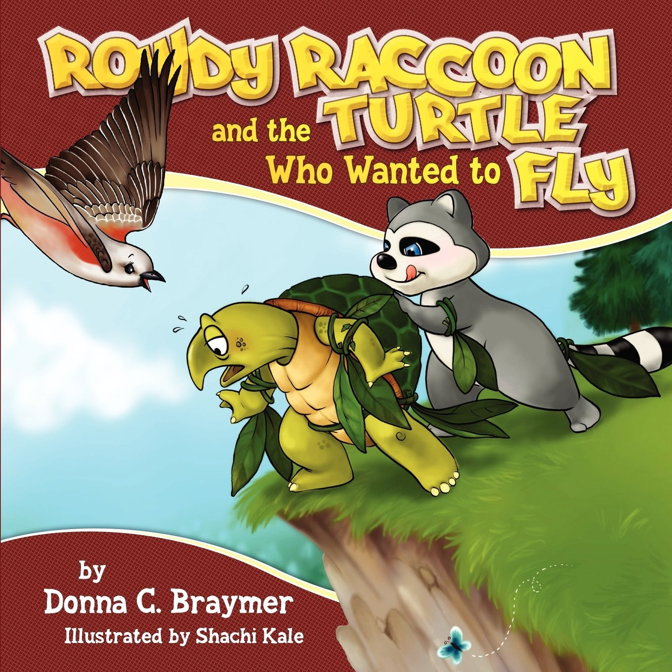 Rowdy Raccoon and the Turtle Who Wanted to Fly PDF