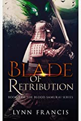 Blade of Retribution: Book 3 of the Blood Samurai Series Kindle Edition