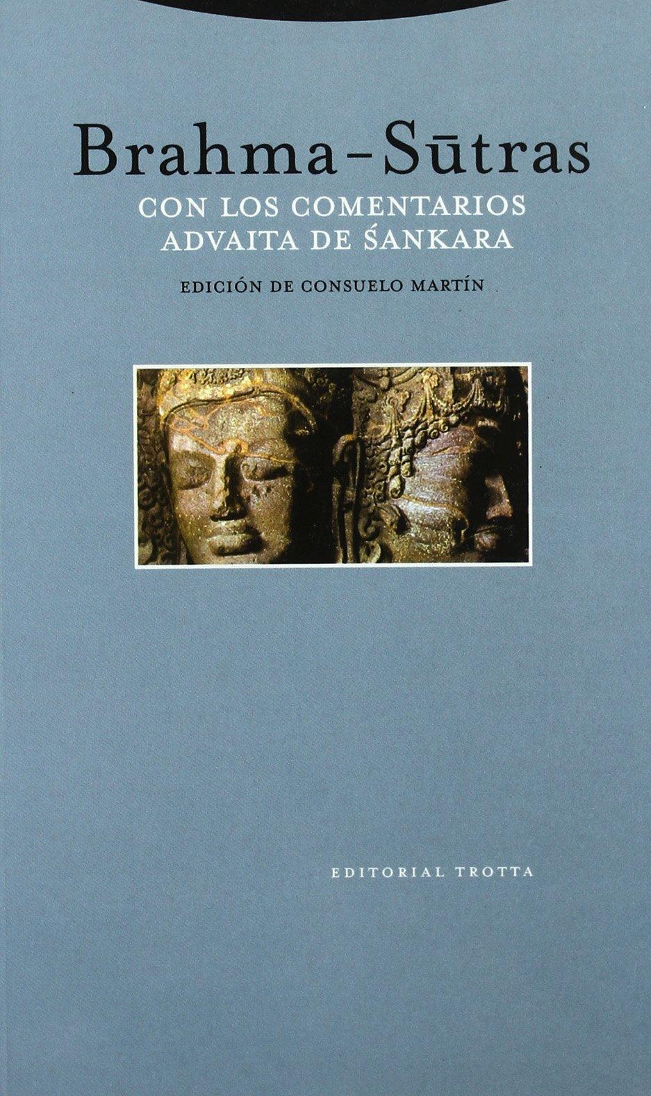 Brahma Sutras - Con Los Comentarios de Advatia (Spanish Edition) PDF