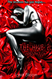 The Hive 2: Infestation