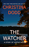 The Watcher: A Story of Virtue Falls