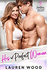 His Perfect Woman: A Friends to Lovers Romantic Comedy (Heartstring Dating Agency Book 1) Kindle Edition