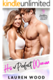 His Perfect Woman: A Friends to Lovers Romantic Comedy (Heartstring Dating Agency Book 1)