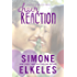 Chain Reaction (A Perfect Chemistry Novel Book 3)