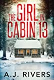 The Girl in Cabin 13 (Emma Griffin FBI Mystery)