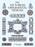 700 Victorian Ornament Designs (Dover Pictorial Archive)