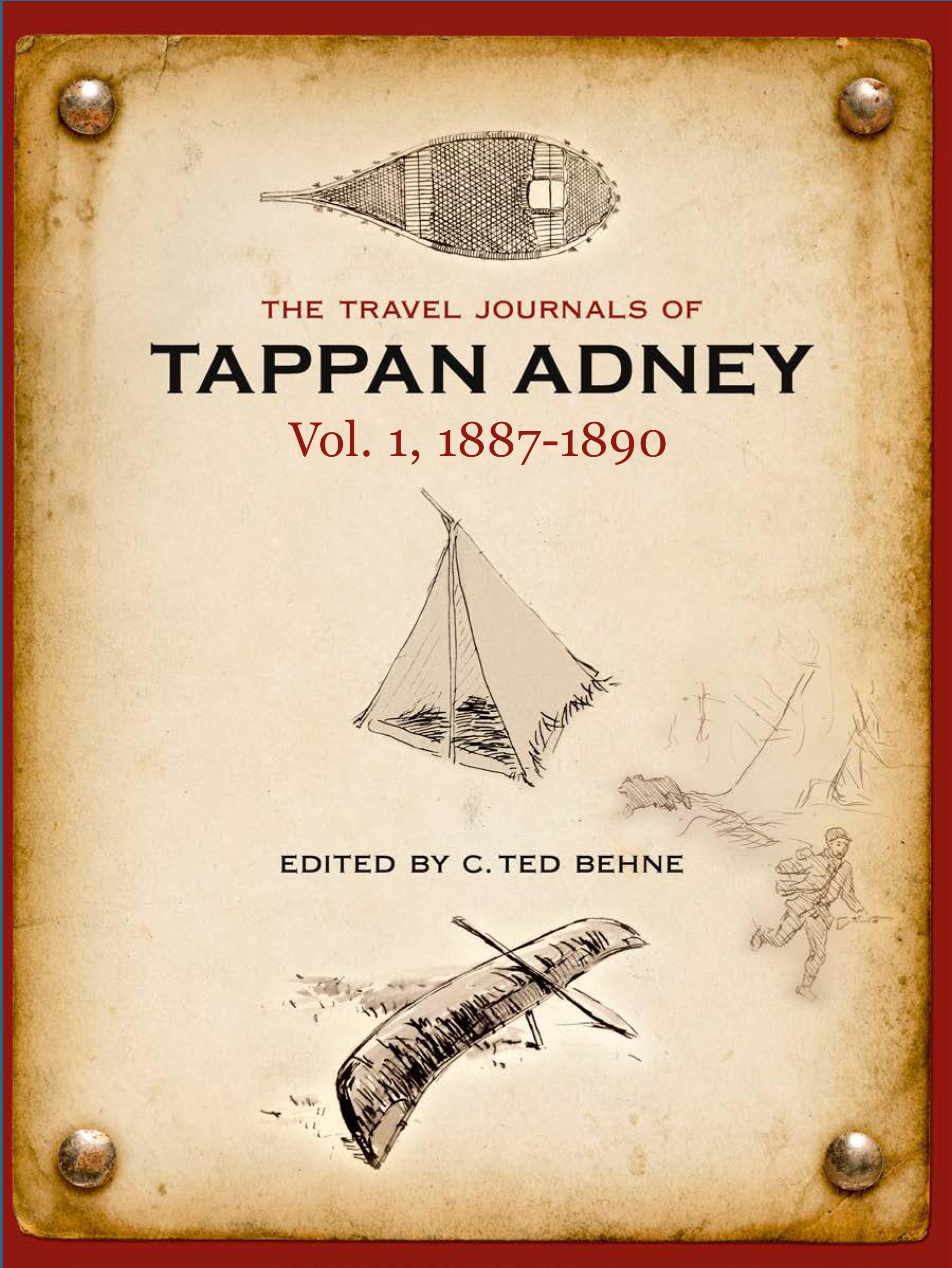 Download The Travel Journals of Tappan Adney, Vol. 1, 1887-1890 pdf epub