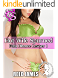 Hot Wife Spurned (Futa Divorce Lawyer 1)