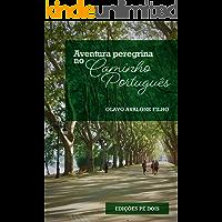 Aventura peregrina no Caminho Português