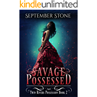 Savage Possessed: A Reverse Harem Urban Fantasy Adventure (Twin Rivers Possession Book 2)