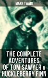 The Complete Adventures of Tom Sawyer & Huckleberry Finn