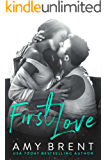 First Love: A Single Dad Second Chance Romance